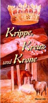 Krippe, Kreuz und Krone, Deutsch