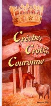 Krippe, Kreuz und Krone, Französisch