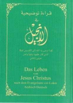 Evangelium Lukas (mit Anmerkungen in Rot), Arabisch - Deutsch